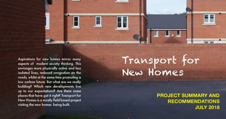 Review: Transport for New Homes – What Needs to Change?
