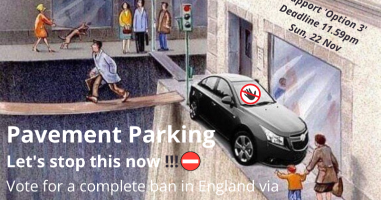 Pavement Parking: our big chance to get this scourge stopped!