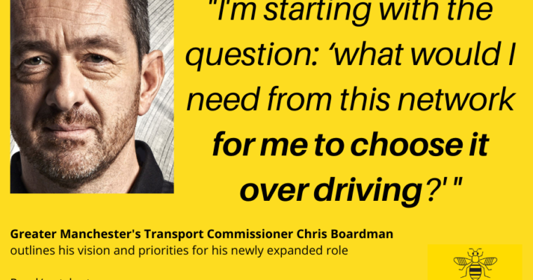 Chris Boardman outlines his vision as new GM transport commissioner: 'a network that enables me to choose it over driving' and signals a change in pace and structure to deliver it
